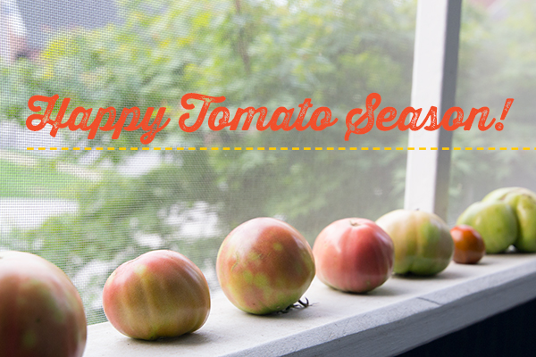 Happy Tomato Season! | Hannah & Husband