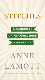 "Anne Lamott ""Stitches"" 
