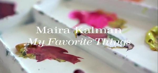 "Gael Towey's Portraits in Creativity ""Maira Kalman: My Favorite Things"" |  | TGIF! Hannah & Husband"