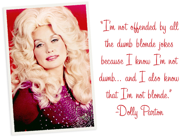 Dolly Parton, The Blonde Commandments, Hannah & Husband